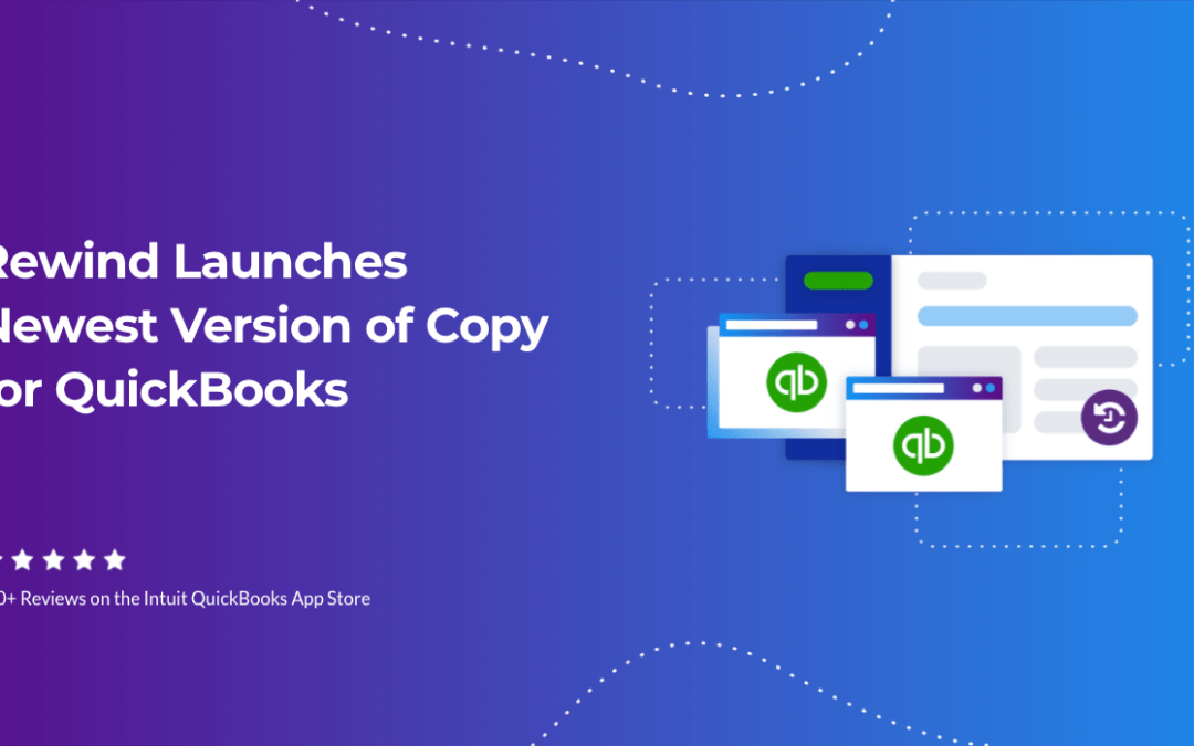 Rewind Launches Newest Version of Copy for QuickBooks