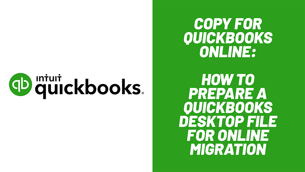 How to Prepare a QuickBooks Desktop File for Online Migration