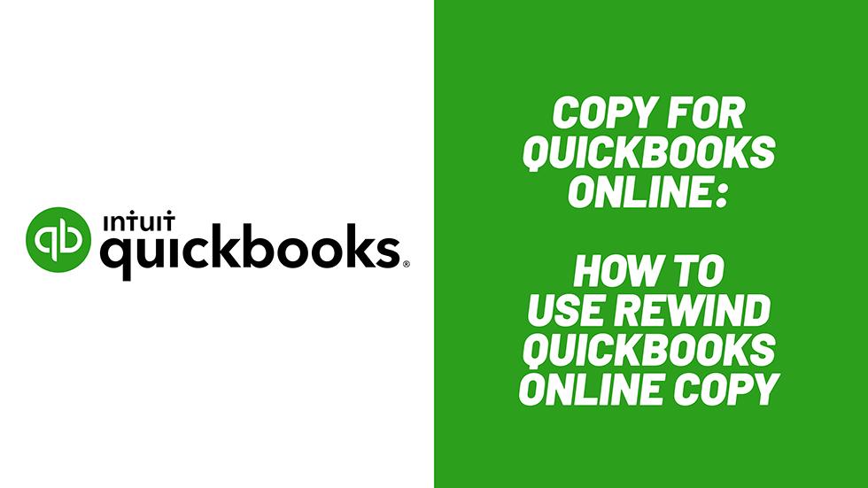 How to Use Rewind QuickBooks Online Copy