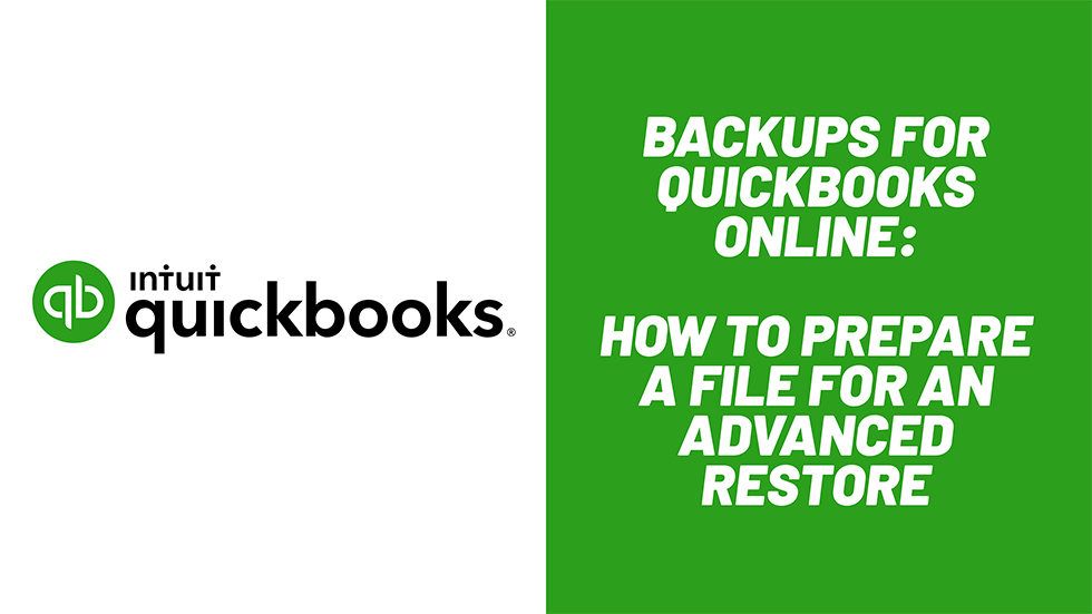 How to Prepare a QuickBooks Online File for Advanced Restore