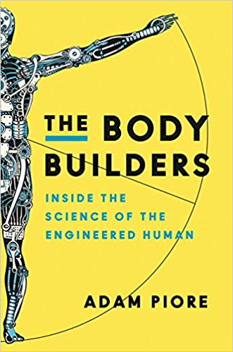 The Body Builders, Adam Piore