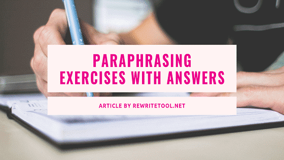 Paraphrasing Exercises with Answers