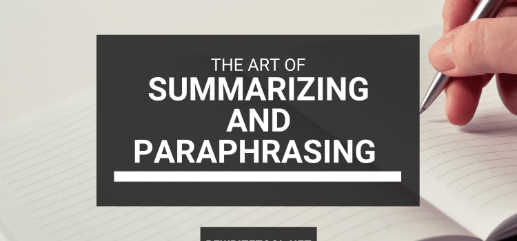 Summarizing vs Paraphrasing