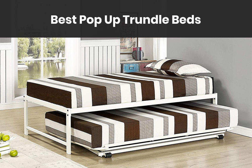 best pop up trundle beds in 2021