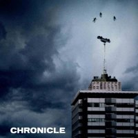 Chronicle (2012) – With Great Power, Surfaces Buried Secrets…