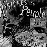 """""""Mysteries of the People"""" (1848): Eugene Sue's Epic Socialist Novel"""
