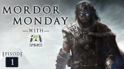 Mordor Monday 01: Shadow of Mordor Gameplay With Bad Gamer