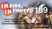 Inside Infinity 109 – The Force Awakens *Movie* Trailer