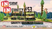 Inside Infinity 53 – Gravity Falls is Coming