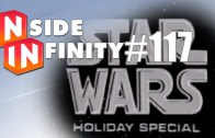 Inside Infinity 117 – Our thoughts on The Force Awakens Play Set/Movie