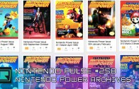 Nintendo Pulse #258 – Nintendo Power Archives