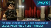 Mission Impossible – Full Playthrough – LEGO Dimensions Year 2