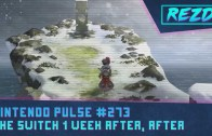 Nintendo Pulse #273 – The Switch 1 Week After, After
