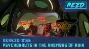 DeREZD #065 – Psychonauts In The Rhombus Of Ruin