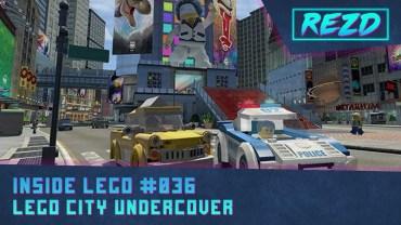 Inside LEGO #036 – LEGO CITY Undercover