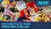 Nintendo Pulse #286 – Mario Kart 8 Deluxe