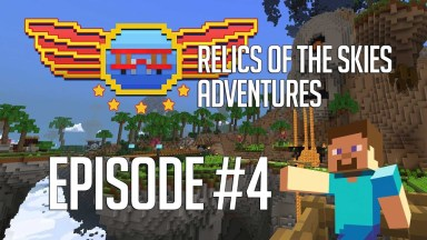 Relics of the Skies - Episode 4 - Pirates at Crossbone Peak