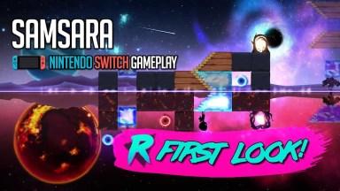 Samsara - First Look - Nintendo Switch