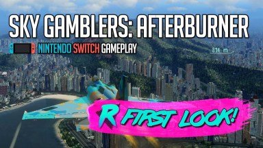 Sky Gamblers Afterburner - First Look - Nintendo Switch