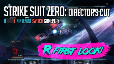 Strike Suit Zero: Director's Cut - First Look - Nintendo Switch Gameplay