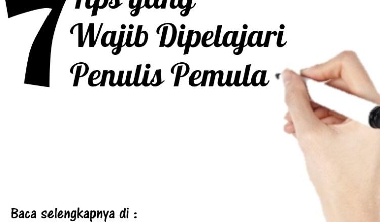 7 Tips Penulis - Rezky Firmansyah7 Tips Penulis - Rezky Firmansyah