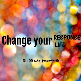 change your respone