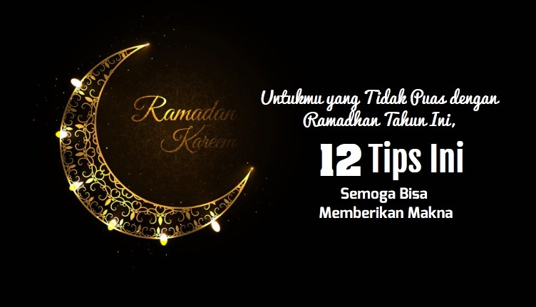 12 Tips Ramadhan
