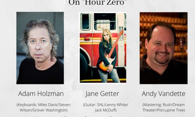 Adam Holzman, Jane Getter, and Andy Vandette join Mile Marker Zero For Streaming Series Hour Zero!