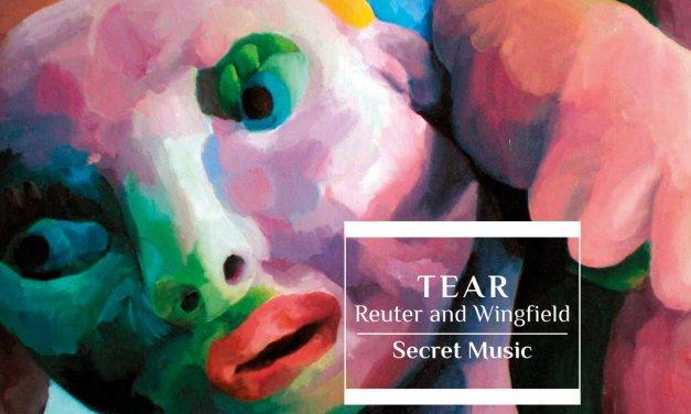 TEAR – SECRET MUSIC– Self Released