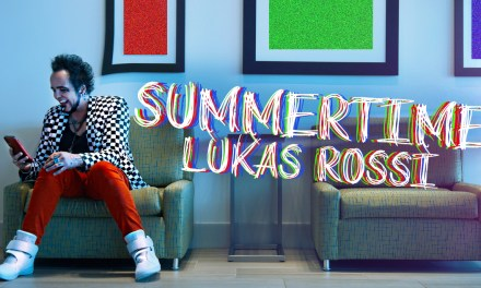 Platinum Pop Star LUKAS ROSSI Releases 'Summertime' Music Video
