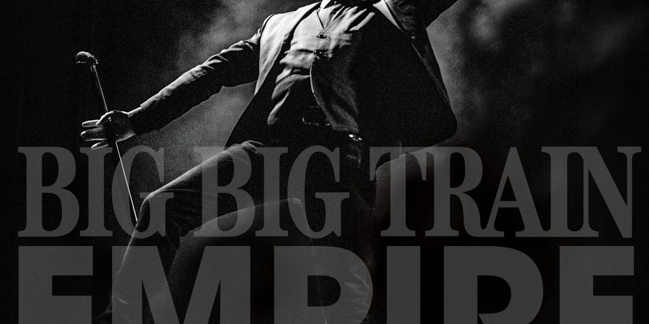 """Big Big Train share video for """"The Florentine"""" from new live release 'Empire'"""