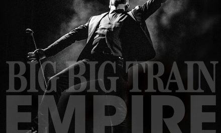 "Big Big Train share video for ""The Florentine"" from new live release 'Empire'"