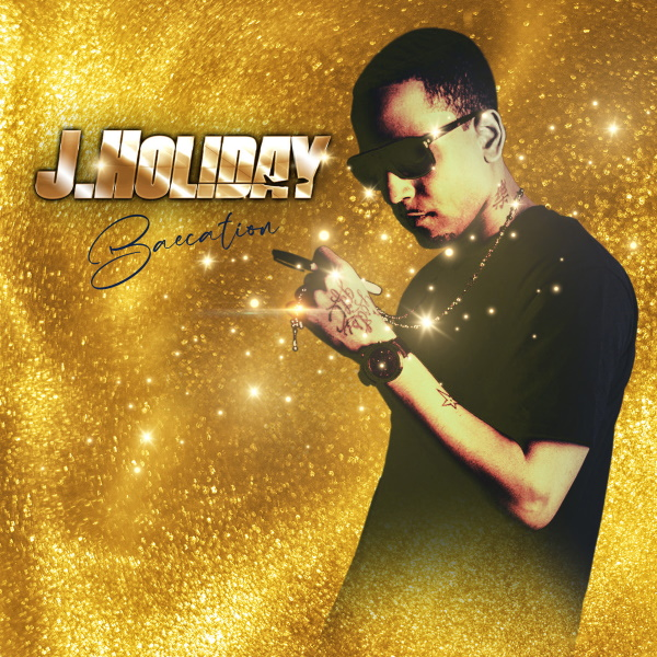 """Escape With R&B Icon J. HOLIDAY On His New Single """"BAECATION!"""""""