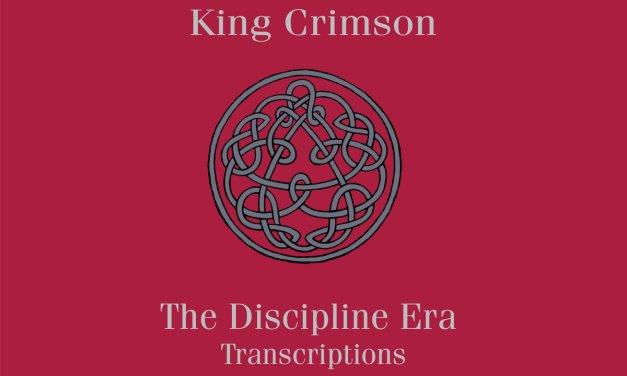 7d Media To Release King Crimson's The Discipline Era Transcriptions (score book)