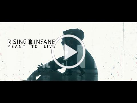 """RISING INSANE Share New Single & Video for """"Meant To Live"""""""