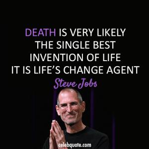 Steve Jobs on Life and Death