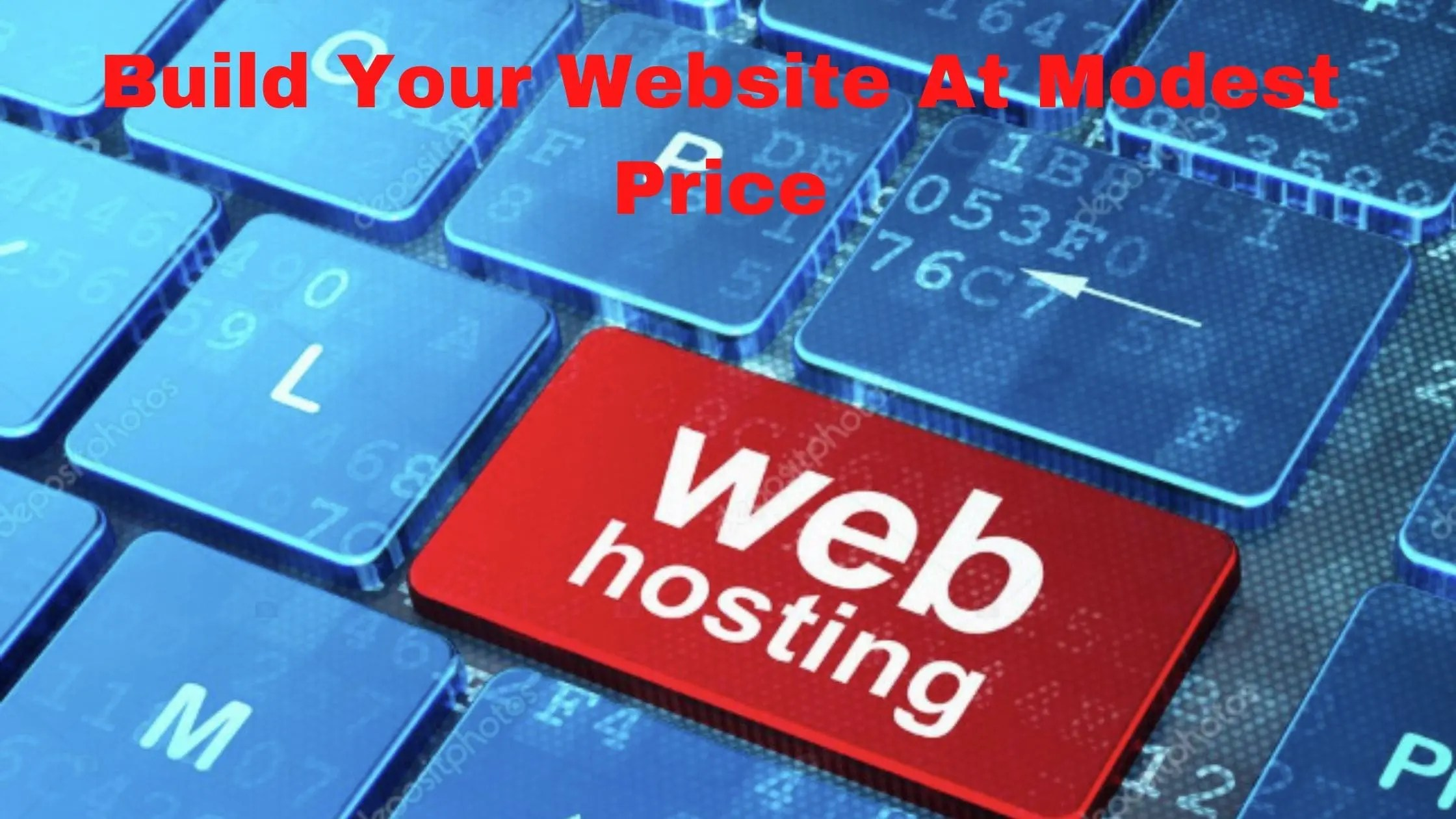 Build Your Website at Modest Price #1 Cheap Domain and Fast Hosting