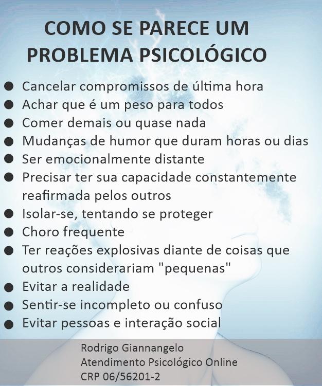 COMO SE PARECE UM PROBLEMA PSICOLÓGICO