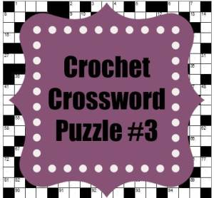 Crochet Crossword Puzzle #3