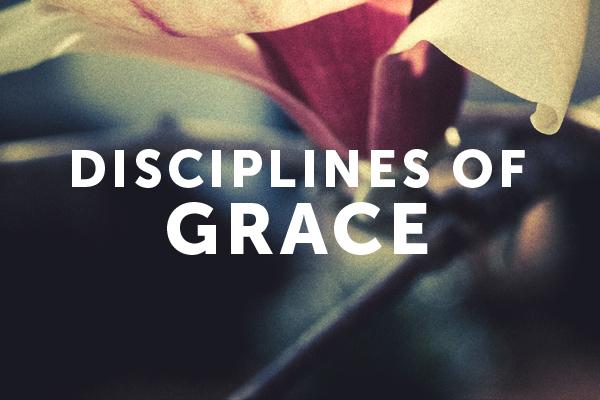 The Discipline of Grace (1)
