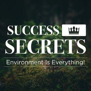 SUCCESS SECRETS – PART 2