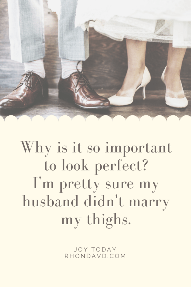 Why Looking Perfect Isn't Worth It
