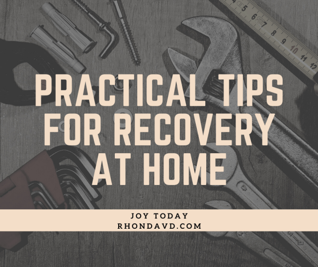 Practical Tips for Recovery at home