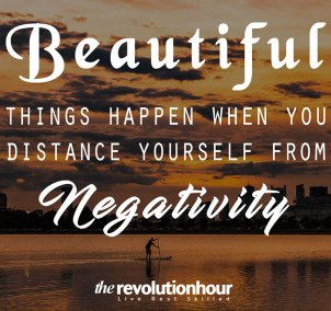 Beautiful-things-happen-when-you-distance-yourself-from-negativity