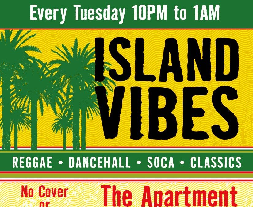 ISLAND VIBES | every TUESDAY @ The Apartment in Providence, RI