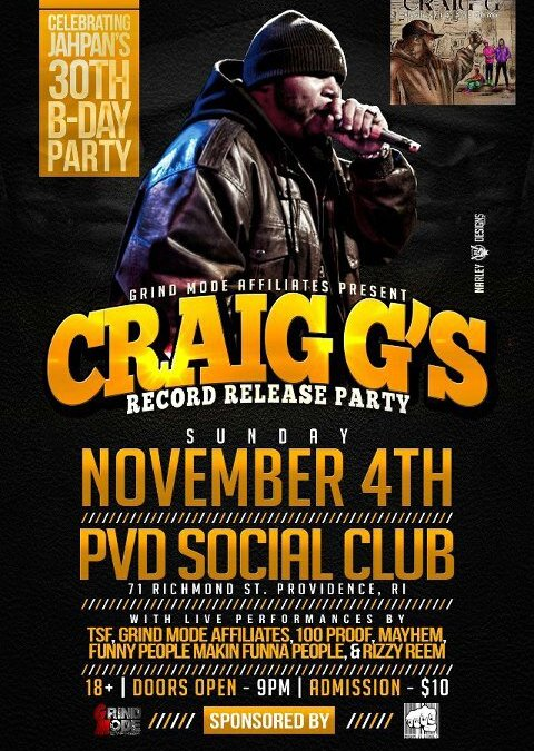 Craig G's Record Release Party @ PVD | SUNDAY 11.4.12
