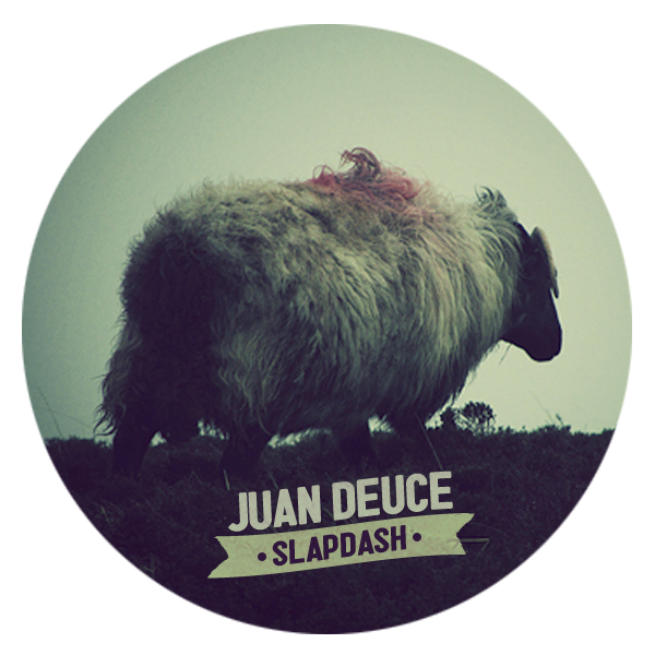 "Juan Deuce – ""Slapdash"" (Free Download)"