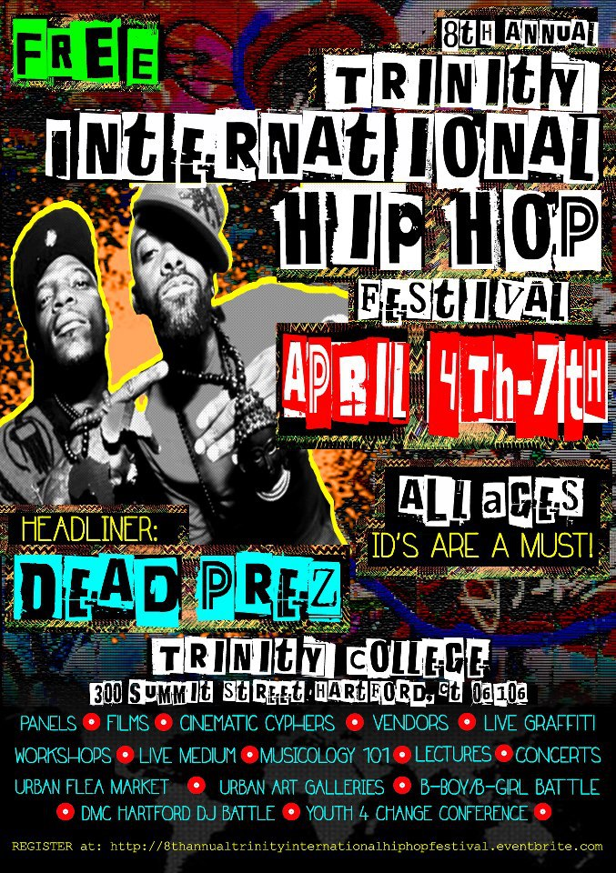 Trinity International Hip Hop Festival - April 4th-7th 2013 @ Trinity College in Hartford, CT