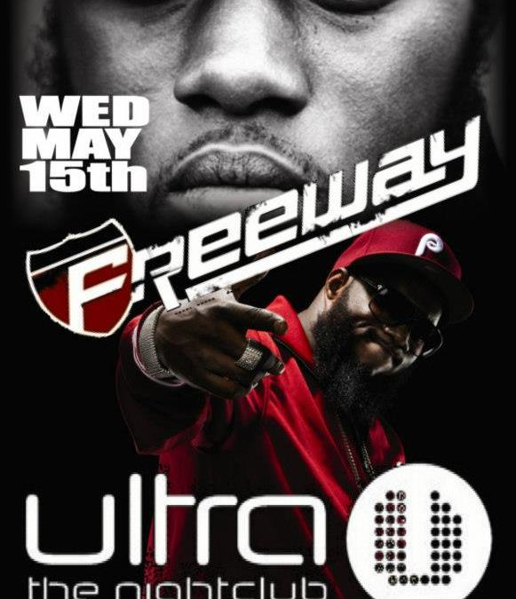 Freeway @ Ultra the Night Club | WEDNESDAY 5.15.13