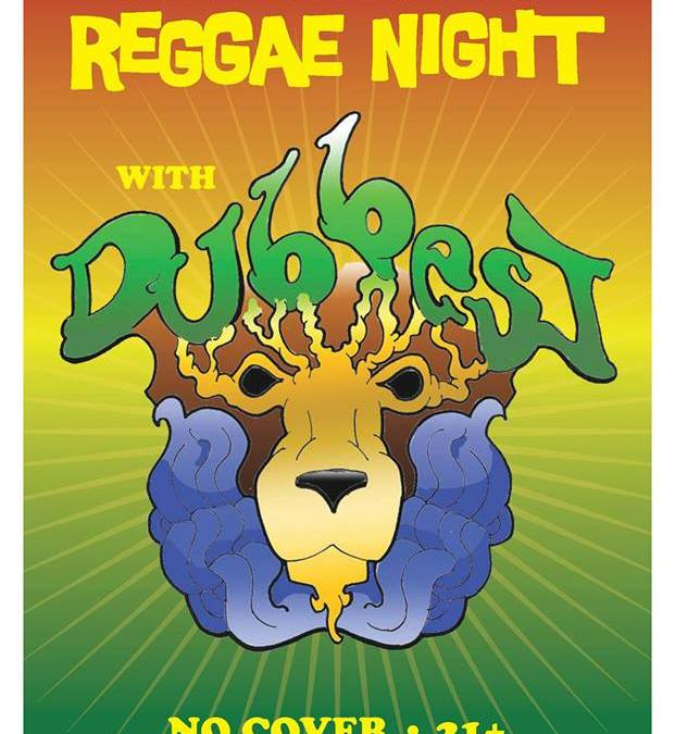 Reggae Night with Dubbest @ New World Tavern | FRIDAY 5.31.13
